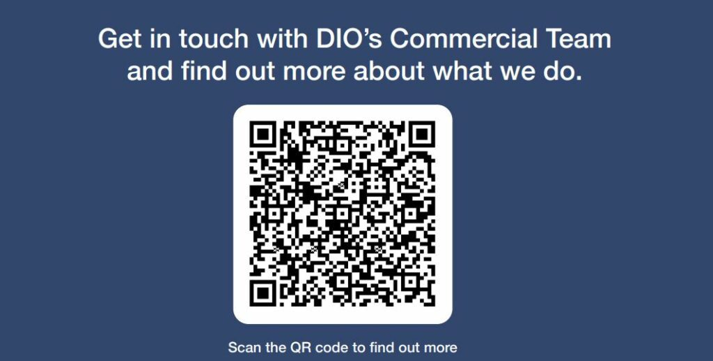 Text in white that says 'Get in touch with DIO's Commerical Team and find out more about what we do' underneath is a white square box with a black QR code. The background is navy blue.
